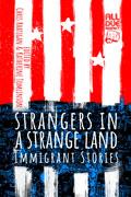 Strangers in a Strange Land by Chris Rhatigan, editor