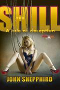 The Shill by John Shepphird