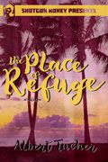 The Place of Refuge by Albert Tucher
