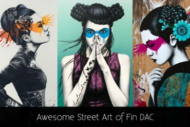 Awesome Street Art of Fin DAC