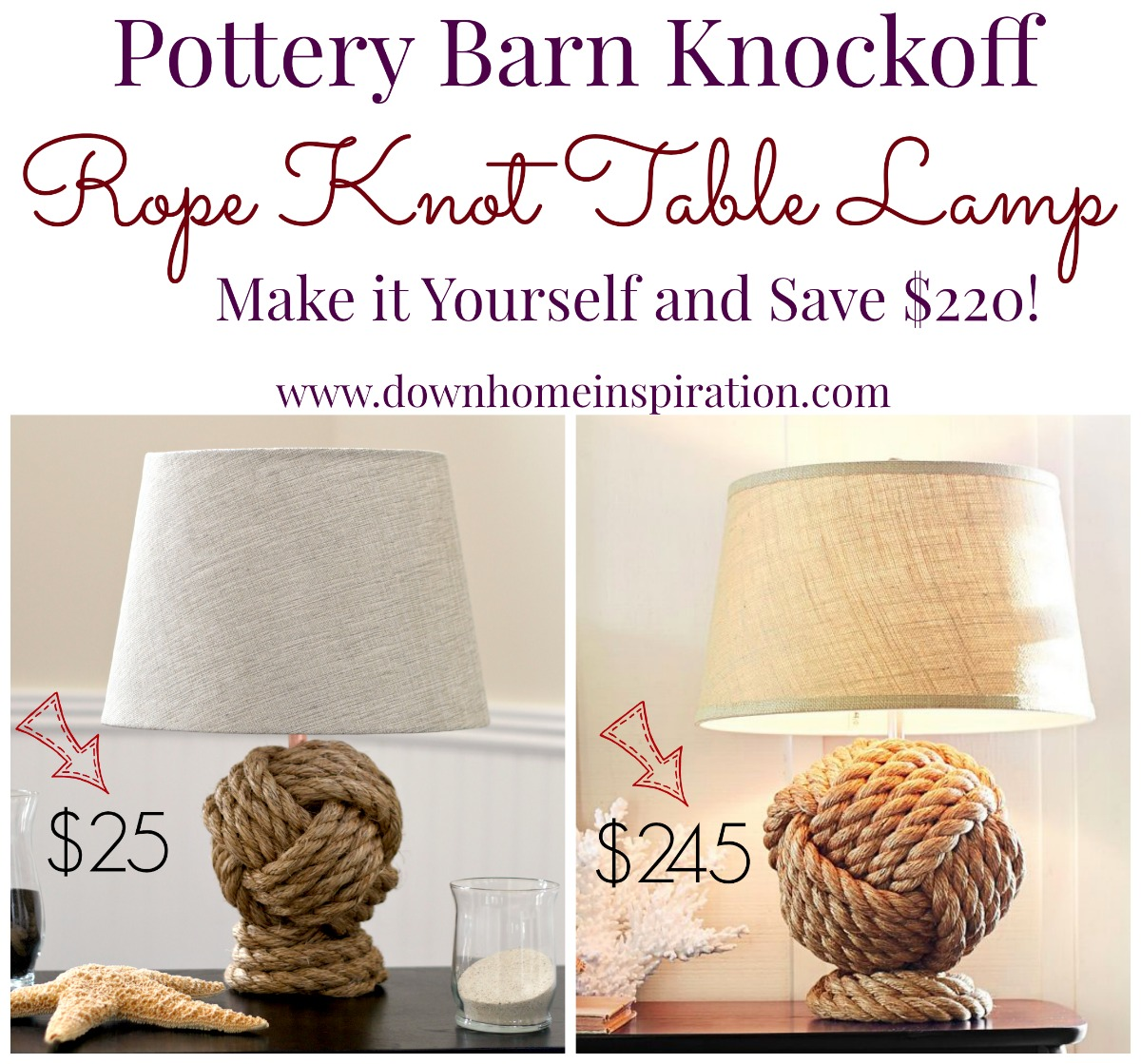 Pottery Barn Knockoff Rope Knot Lamp - Down Home Inspiration