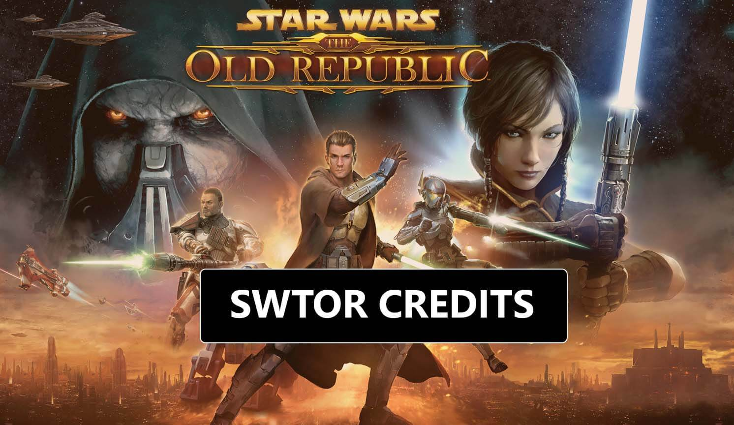 Buy Swtor Credits in Cheapest Price