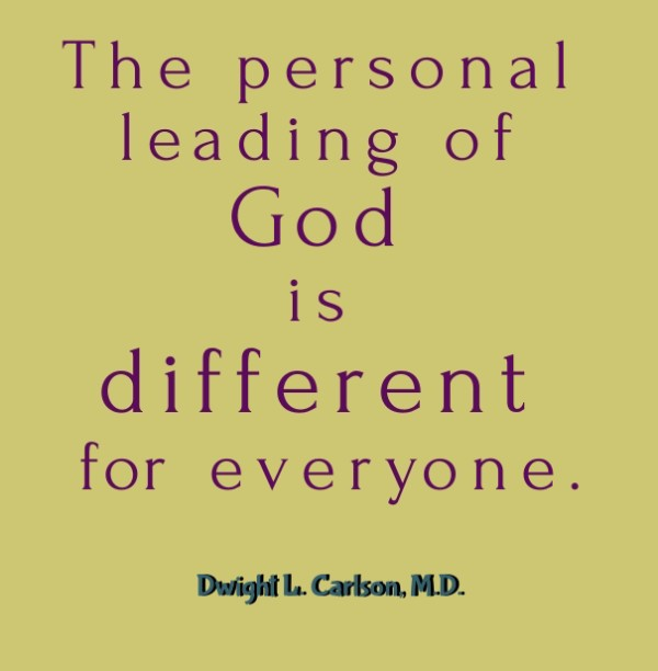 The personal leading of God is different for everyone