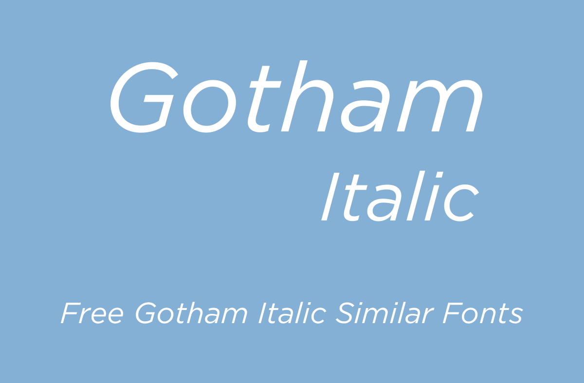 Download Gotham Italic Free Fonts - Download Fonts