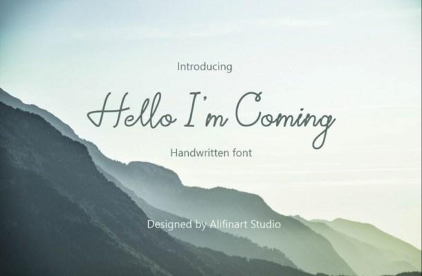 Hello I'm Coming Font
