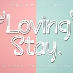Loving Stay Brush Font