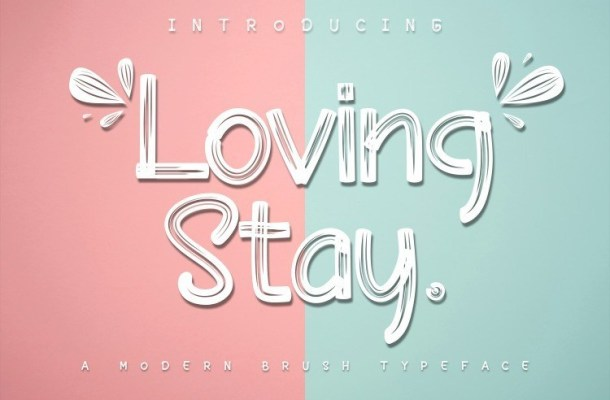 Loving Stay Brush Font