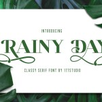 Rainy Day Classy Serif Font