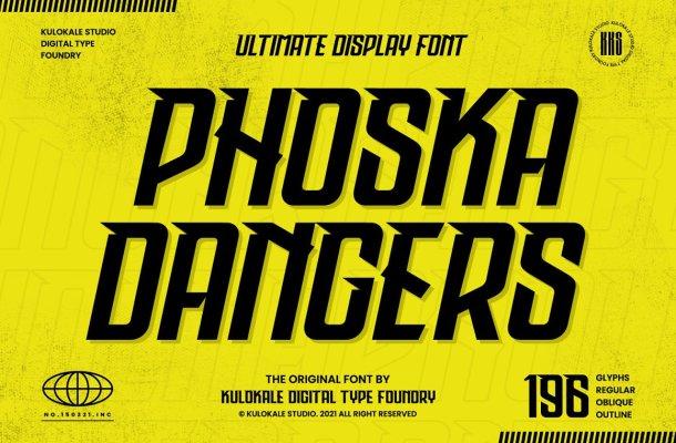 Phoska Dangers Font