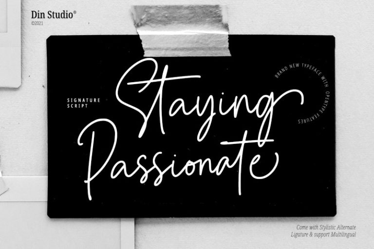 Staying-Passionate-Font