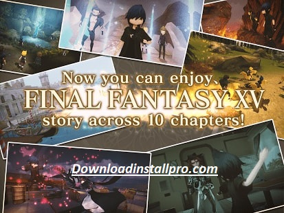 Download Final Fantasy XV POCKET EDITION v1.0.4.309 MOD Apk - 03