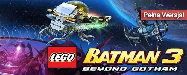 LEGO Batman 3 Poza Gotham Pobierz
