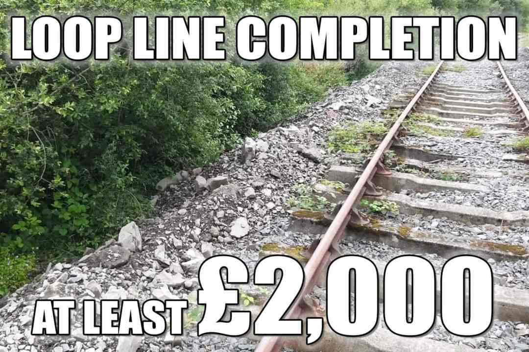 Loop Line - £2000 for materials