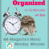 4M–Margarita's Manic Monday Minutes – Organizing your Teen's Closet