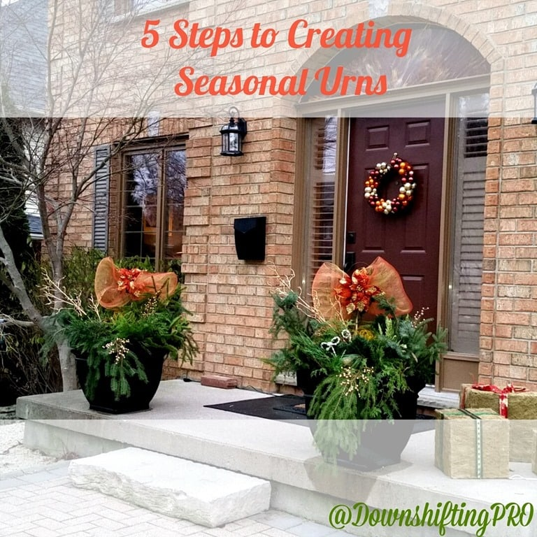 Design Your Own Exterior: 5 Easy Steps To Create Your Own Seasonal Outdoor Urns