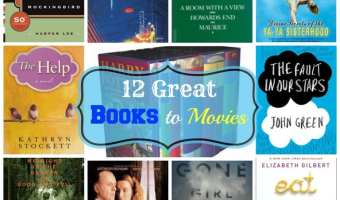 12 Books that Made Great Movies… Comments on my book club