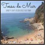 A Day Trip to Tossa de Mar in #CostaBrava #TBEX