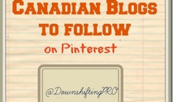 Welcome to #FollowFriday–Here are 7 Canadian Blogs to Follow on Pinterest #BloggerLove