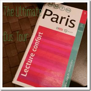 Ultimate Paris Bus Tour