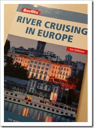 River Cruising in Europe Berlitz Tour Guide @Downshifting PRO