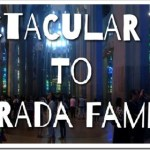 Spectacular Trip to the Sagrada Familia #TravelingMaple #TTOT