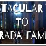 Spectacular Trip to the Sagrada Familia #TravelingMaple #TTOT