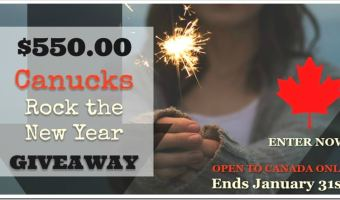 Canucks Rock the New Year Giveaway–Enter to win $550 via PayPal (10/01/17–30/01/17)