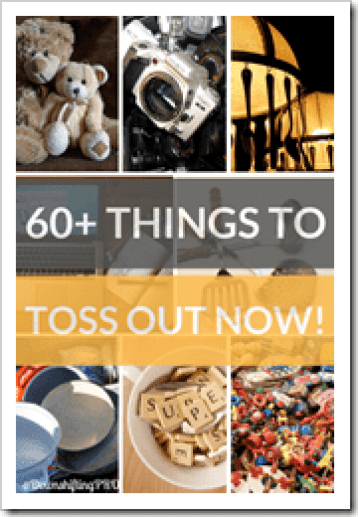 60 Things to Get Rid of Right NOW!_4