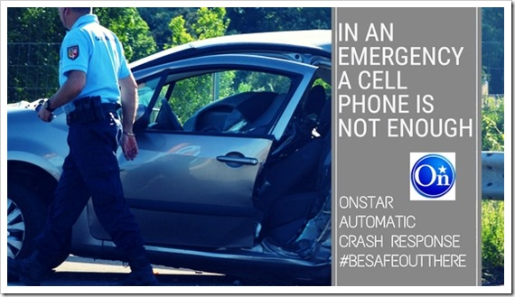In a car emergency a cell phone is not enough–OnStar
