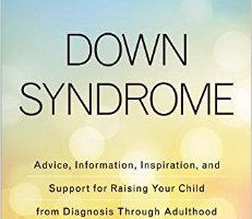 The Parent's Guide to Down Syndrome: A Review