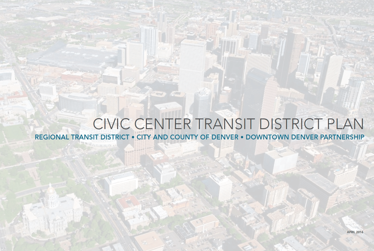 Civic Center Transit District Plan Downtown Denver
