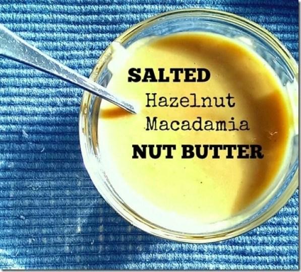 Hazelnut Macadamia Nut Butter