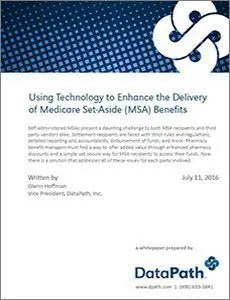 Using Technology to Enhance the Delivery of MSA Benefits