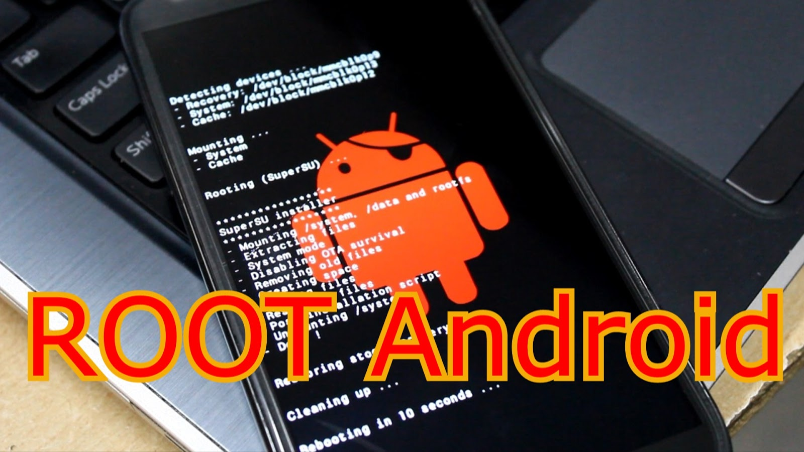 Root android by just one single click 100% working (Proof added)