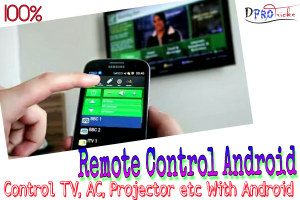 Remote Control Android | Control TV, AC, CD player, Projector etc From you Android 100%