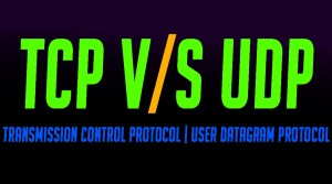 Easiest Way to Find Difference between TCP and UDP