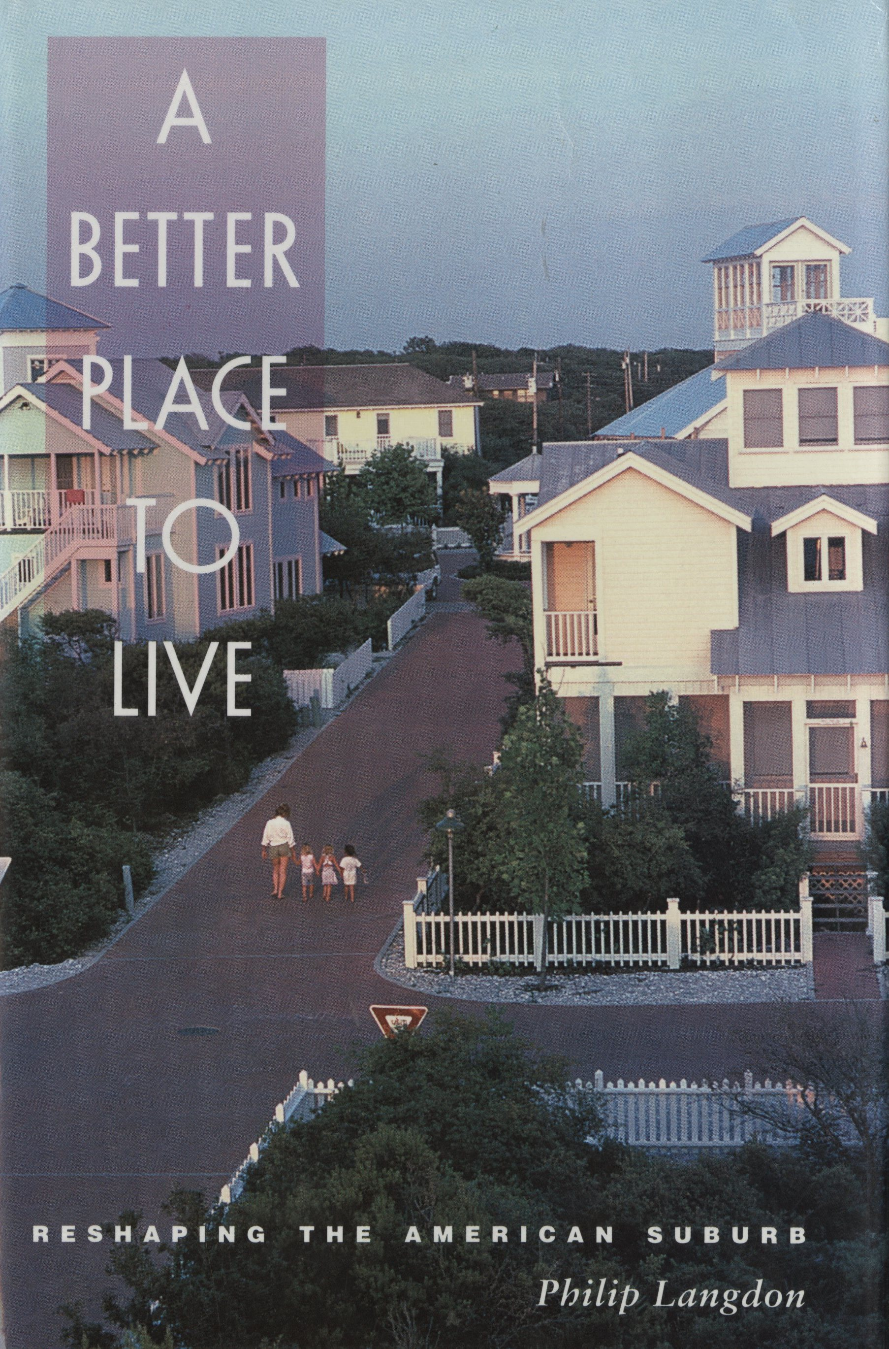 """""""A Better Place to Live"""" Book Cover"""