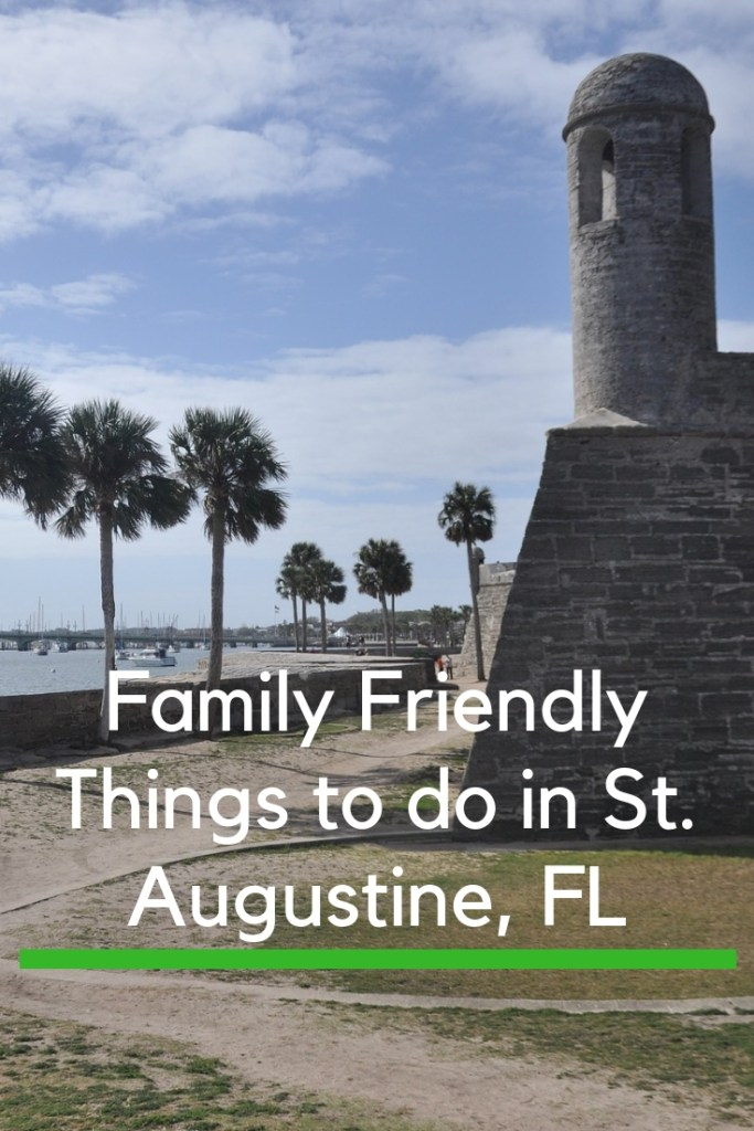 Things to do in St. Augustine with Kids Pin