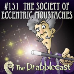 Cover for Drabblecast episode 151, The Society of Eccentric Moustaches, by Arron Cambridge