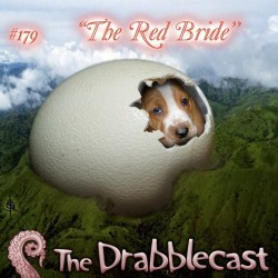 Cover for Drabblecast episode 179, The Red Bride, by Skeet Scienski