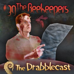 Cover for Drabblecast episode 39, The Beekeepers