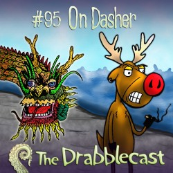 Cover of Drabblecast episode 95, On Dasher, by Matt Cowens