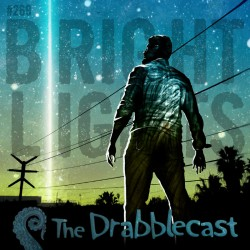 Cover for Drabblecast episode 269, Bright Lights, by Bo Kaier