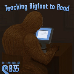 Cover for Drabblecast B-Sides episode 35, Teaching Bigfoot to Read, by Mary Mattice