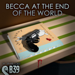 Cover for Drabblecast B-Sides 39, Becca at the End of the World, by Forrest Warner