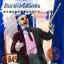 Cover for Drabblecast B-Sides episode 45, Buried Talents, by Bo Kaier