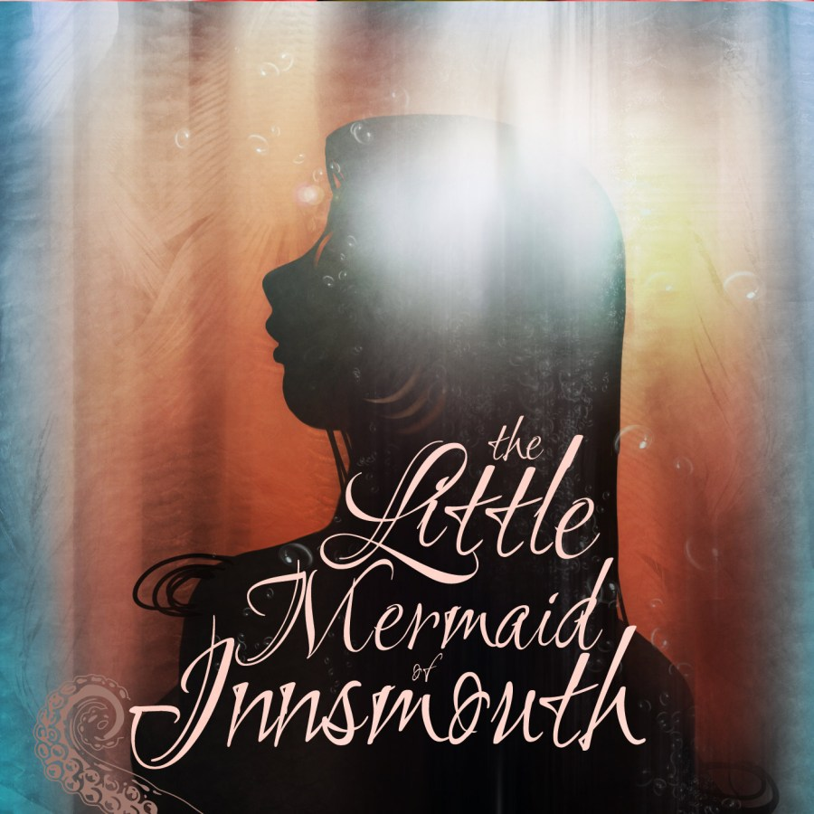 Cover for The Little Mermaid of Innsmouth by Carly Lyn