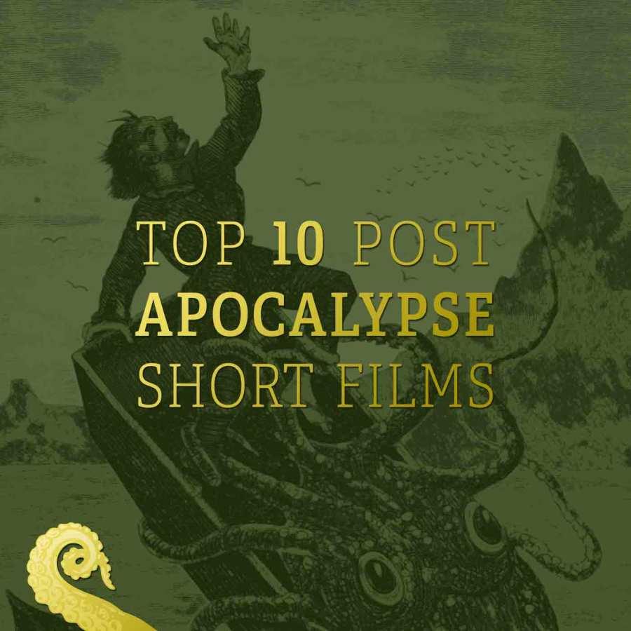 Drabblecast Top 10 Post Apocalypse Short Films