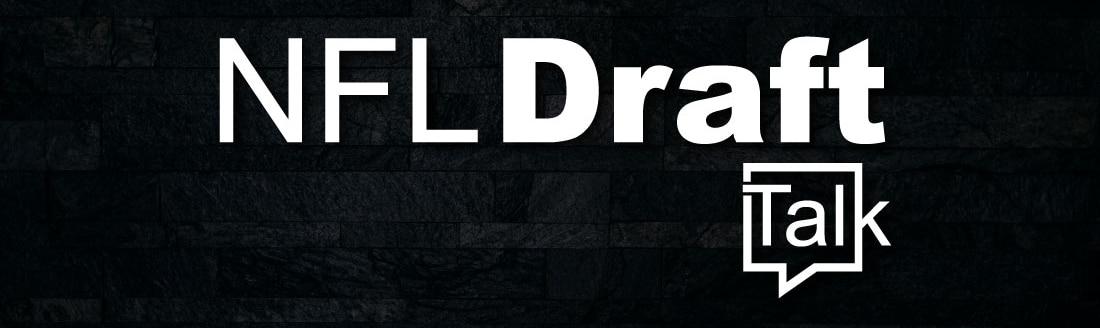 NFL Draft Talk