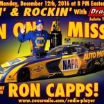 Racin' & Rockin' Radio: Ron Capps on December 12th!